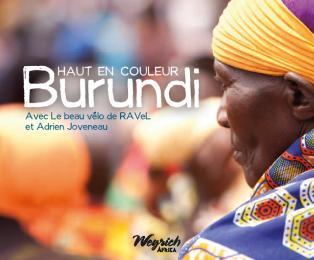 Burundi haut en couleur - avec le beau vélo de Ravel, d'Adrien Joveneau