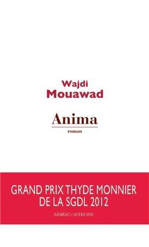 Anima, de Wajdi Mouawad