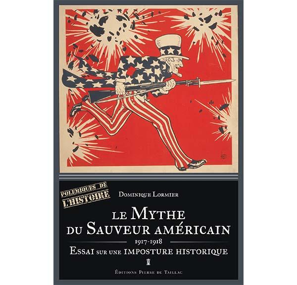 Simulacre-USA, à l'origine : Dominique Lormier déconstruit le « Mythe du Sauveur Américain »