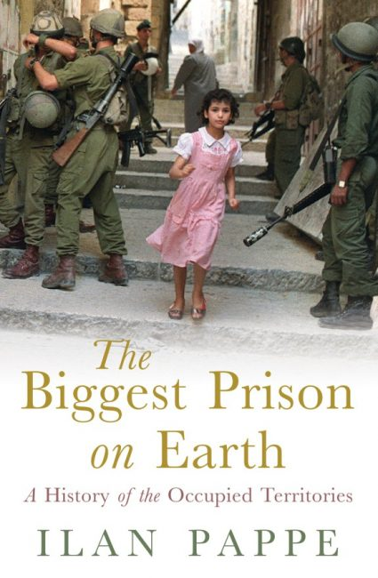 Ilan Pappé : Les territoires palestiniens occupés sont la plus grande prison sur terre