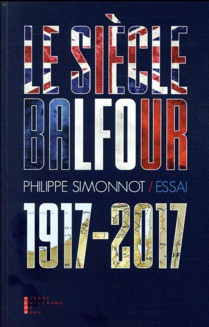 Palestine : Philippe Simonnot décrypte un siècle de malédiction Balfour