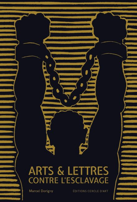 «Arts & Lettres contre l'esclavage», des œuvres de lutte d'hier et d'aujourd'hui