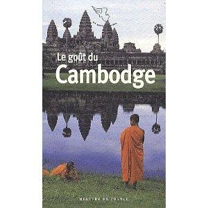 Le Goût du Cambodge et autres pays