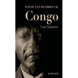 Congo, une histoire, par David Van Reybrouck