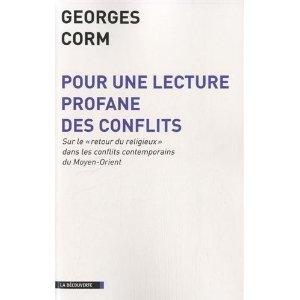 Pour une lecture profane des conflits, par Georges Corm