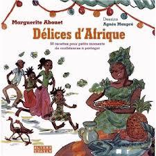 Délices d'Afrique, par Marguerite Abouet et Agnès Maupré
