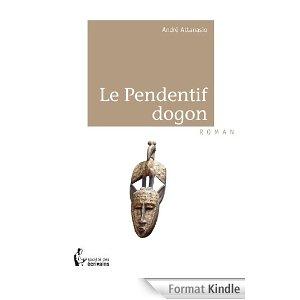 Le Pendentif dogon, d'André Attanasio