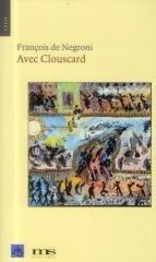 Avec Clouscard, de François de Négroni