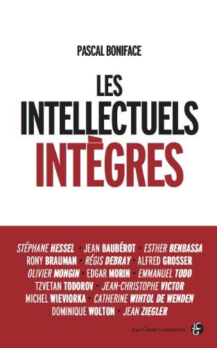 Les intellectuels intègres, de Pascal Boniface