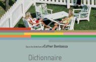 Dictionnaire des racismes, de l'exclusion et des discriminations, d'Esther Benbassa