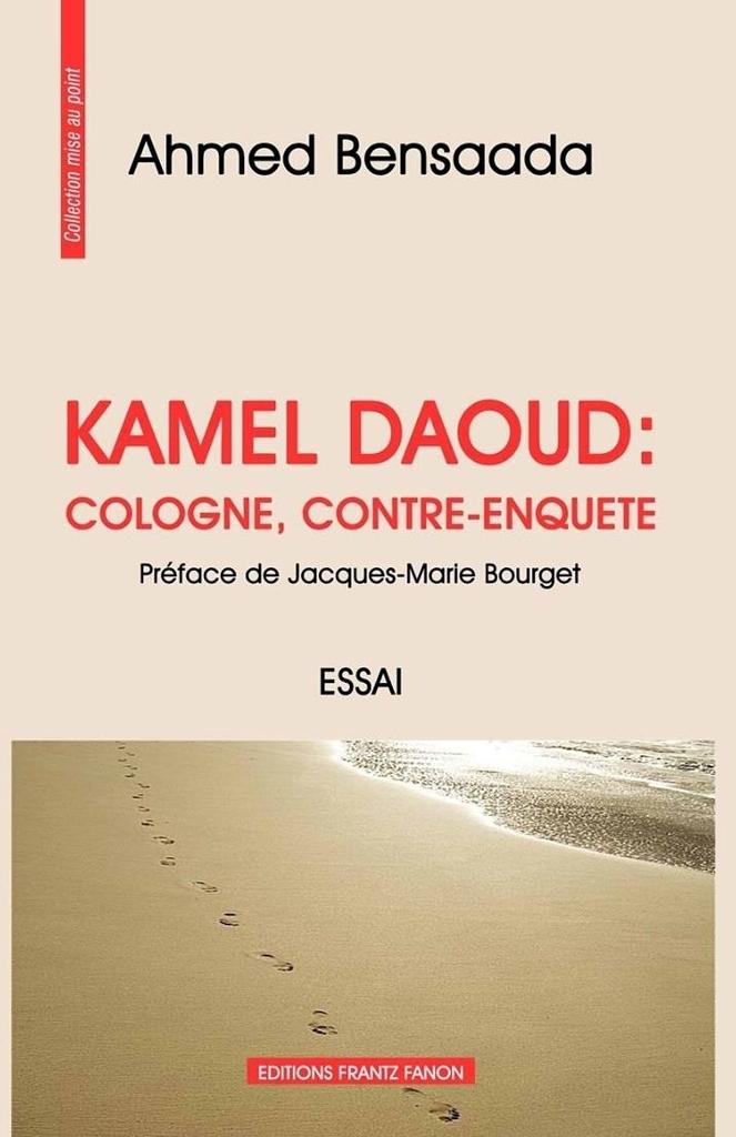 Kamel Daoud en appel. Une énième défense par le vide : Réponse au Pr. Nacer Djidjelii