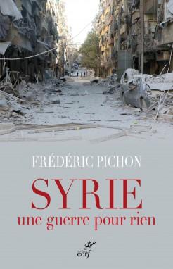 Frédéric Pichon : « L'avenir de l'Occident se joue en Syrie »