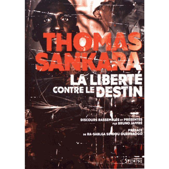 Sankara révolutionnaire, Sankara précurseur.