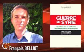 Réédition- Guerre en Syrie de François Belliot : Quand médias et politiques instrumentalisent les massacres