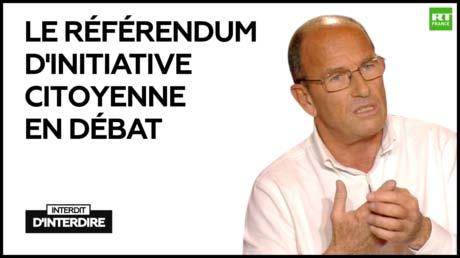 Le référendum d'initiative citoyenne en débat – Interdit d'interdire